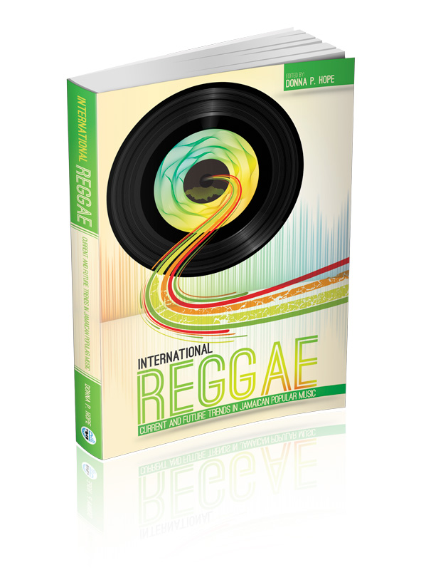 International Reggae: Current and Future Trends in Jamaican Popular Music