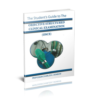 The Student's Guide To The Objective Structured Clinical Examination